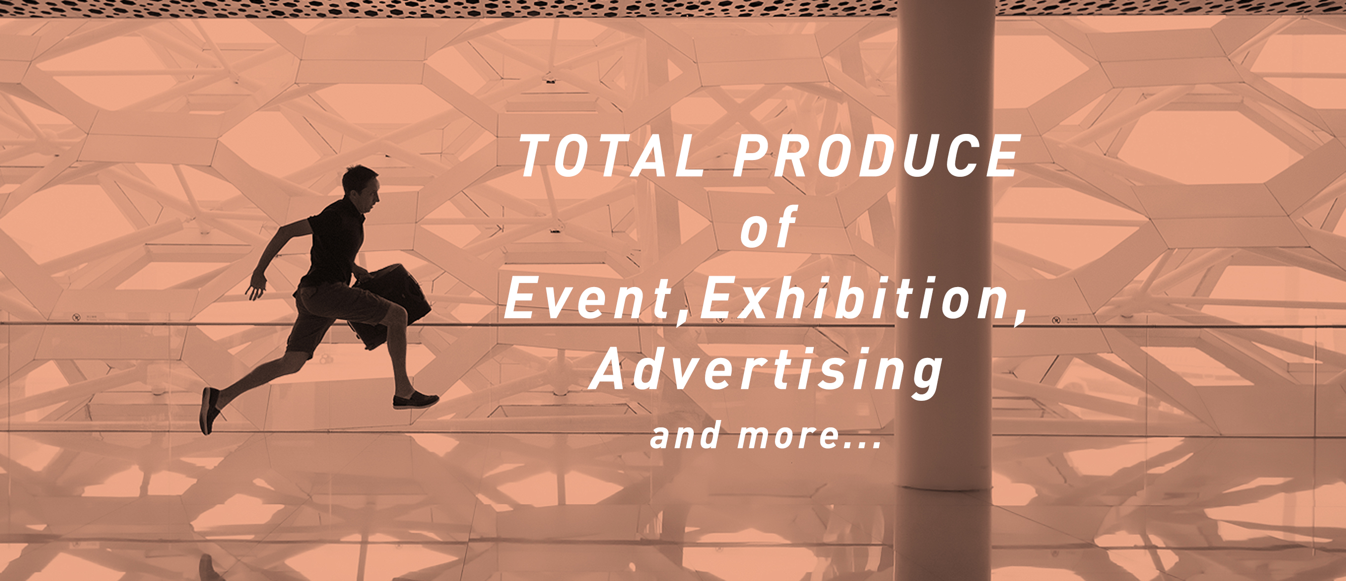 TOTAL PRODUCE of Event,Exhivition and more...